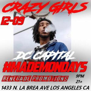 DECEMBER 09 - DC CAPITAL - crazy girls made mondays flyer - #RENEGADEPROMOTIONS