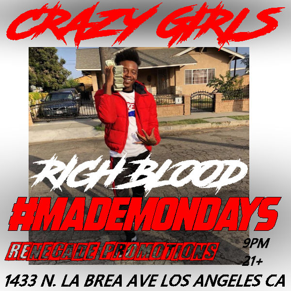 november 18th - rich blood - crazy girls made mondays flyer